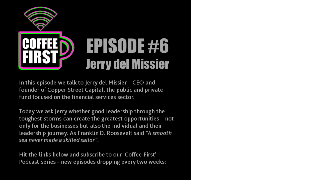 Jerry del Missier shares his experience of leadership during challenging times